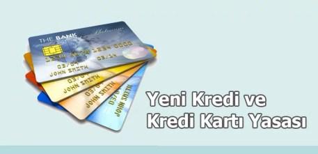 Yeni Kredi ve Kredi Kartı Yasası