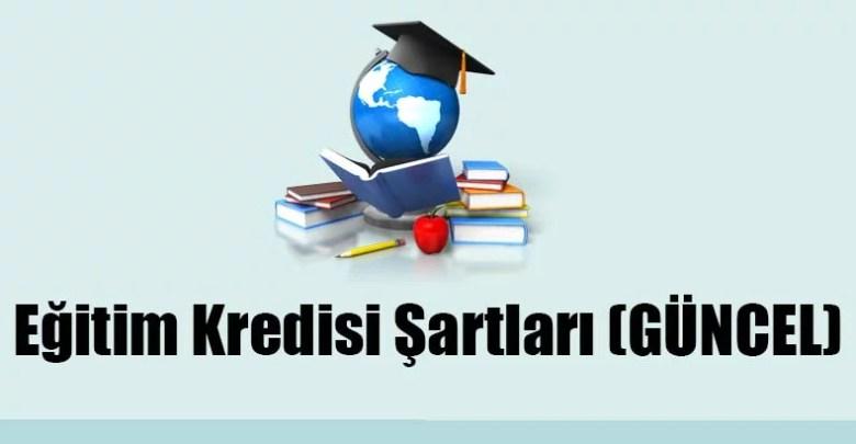 Eğitim Kredisi Şartları