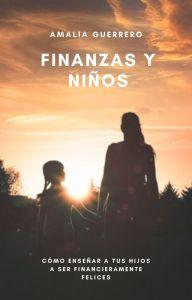 Libro finanzas y niños de Amalia Guerrero