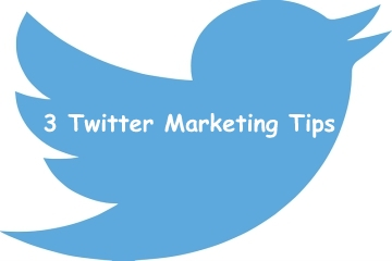 3 Actionable Twitter Marketing Tips To Increase Sales