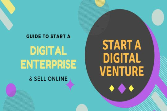 Ultimate Guide to Start a Digital Enterprise and Sell Online