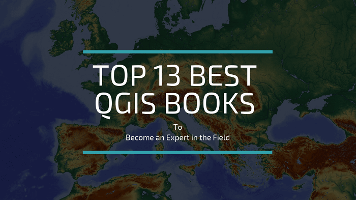 Best QGIS Books for Beginners and Experts