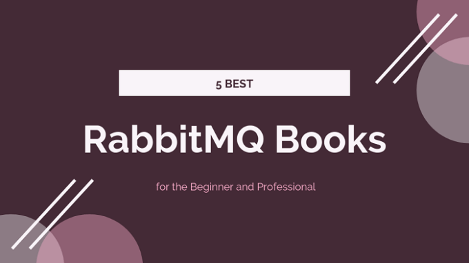 Best RabbitMQ Books for the Beginner and Professional