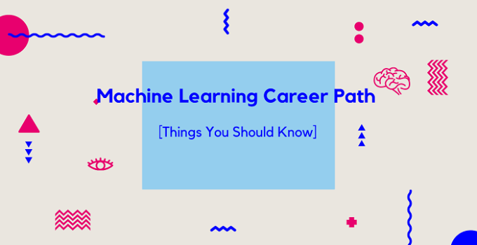 Machine Learning Career Path how to make career in