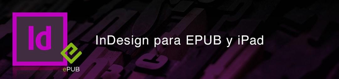 InDesign para EPUB y iPad