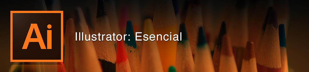 Adobe Illustrator: Entrenamiento esencial