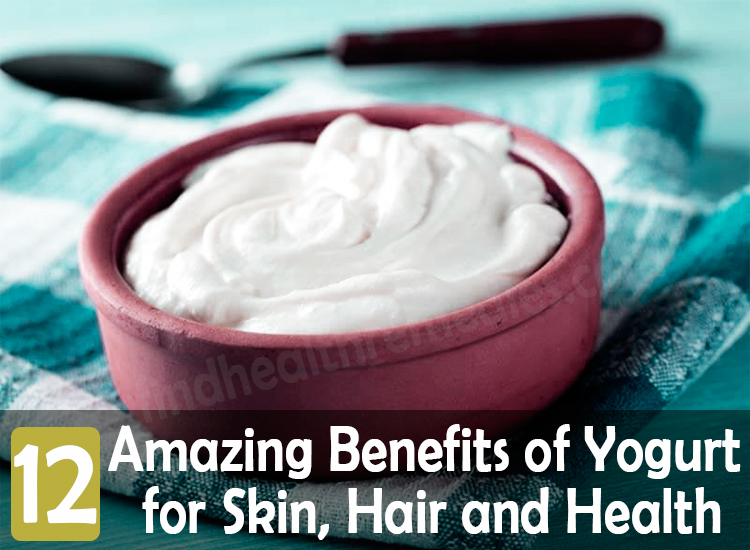 12 Amazing Benefits of Yogurt for Skin, Hair and Health ...