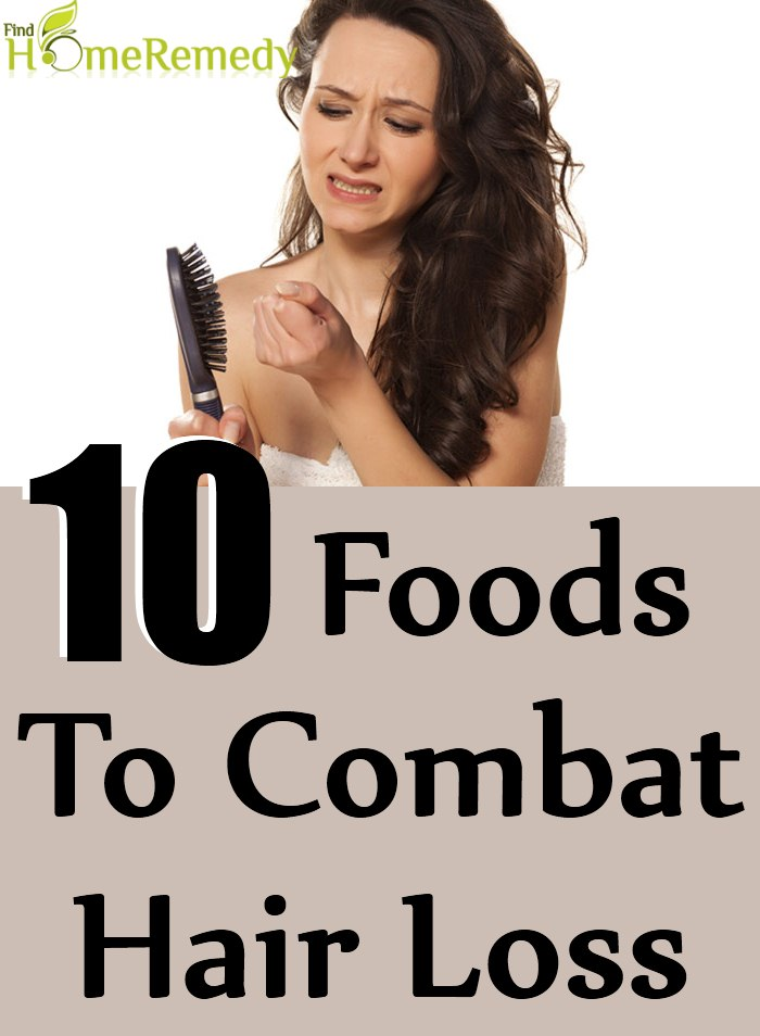 10 Foods To Combat Hair Loss