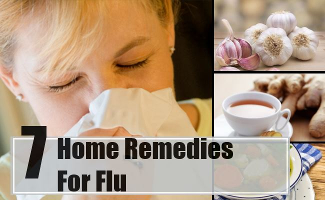 Home Remedies For Flu Natural Treatments Cure For Flu