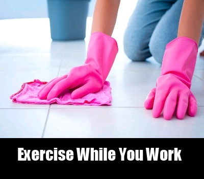 Exercise While You Work