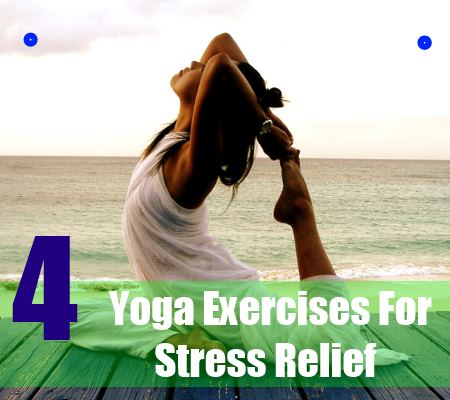 4 best yoga exercises for stress relief  how to relieve