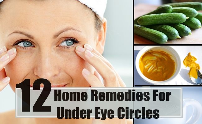Home Remedies For Under Eye Circles - Natural Treatment ...