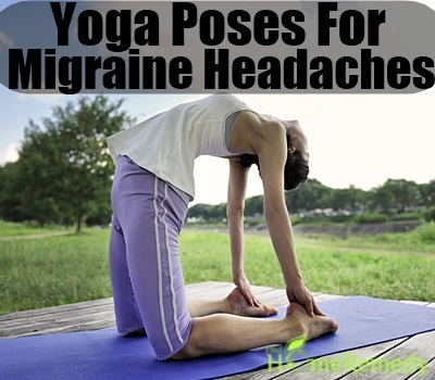 Yoga Poses For Migraine Headaches