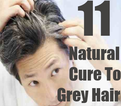 Natural Cure For Grey Hair - How To Cure Grey Hair Naturally