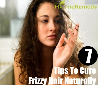 7 Tips To Cure Frizzy Hair Naturally
