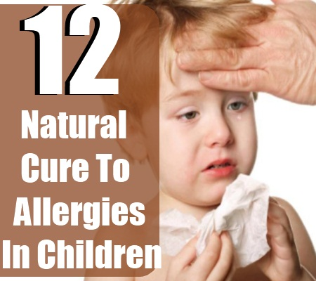 Natural Cure For Allergies In Children