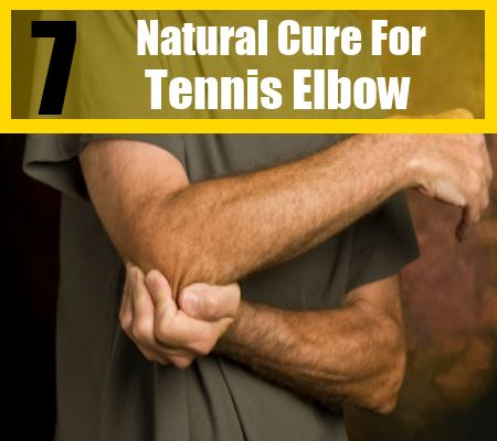 7 Natural Cure For Tennis Elbow