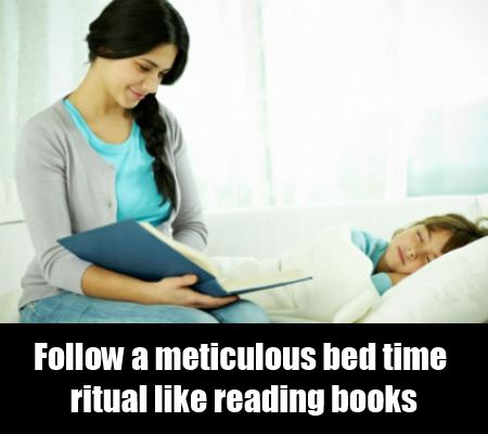 Follow a Meticulous Bed Time Ritual