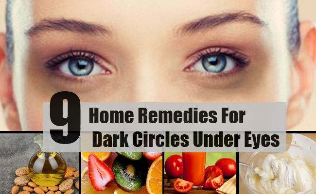 9 Home Remedies For Dark Circles Under Eyes - Natural ...