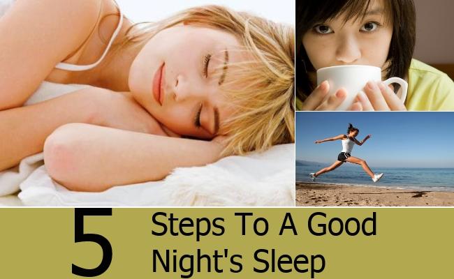 Steps To A Good Night's Sleep