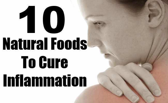 Foods To Cure Inflammation