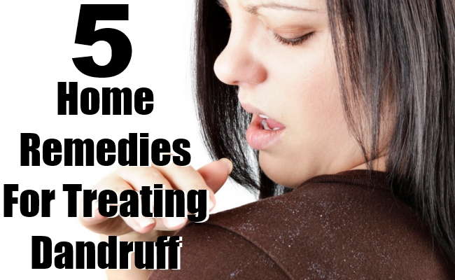 Home Remedies For Treating Dandruff