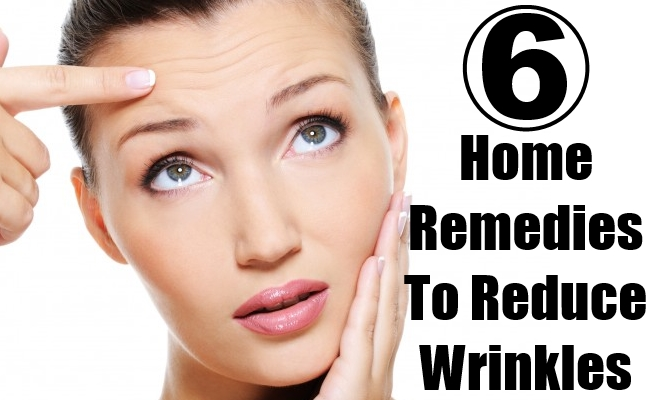 Home Remedies To Reduce Wrinkles