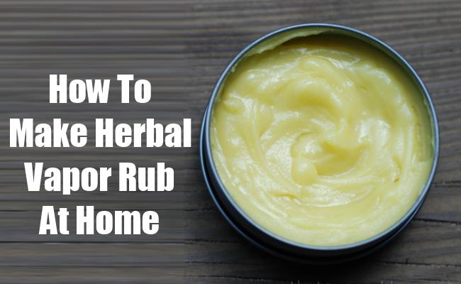 How To Make Herbal Vapor Rub At Home