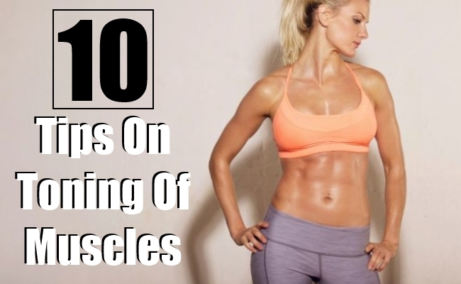 Tips On Toning Of Muscles