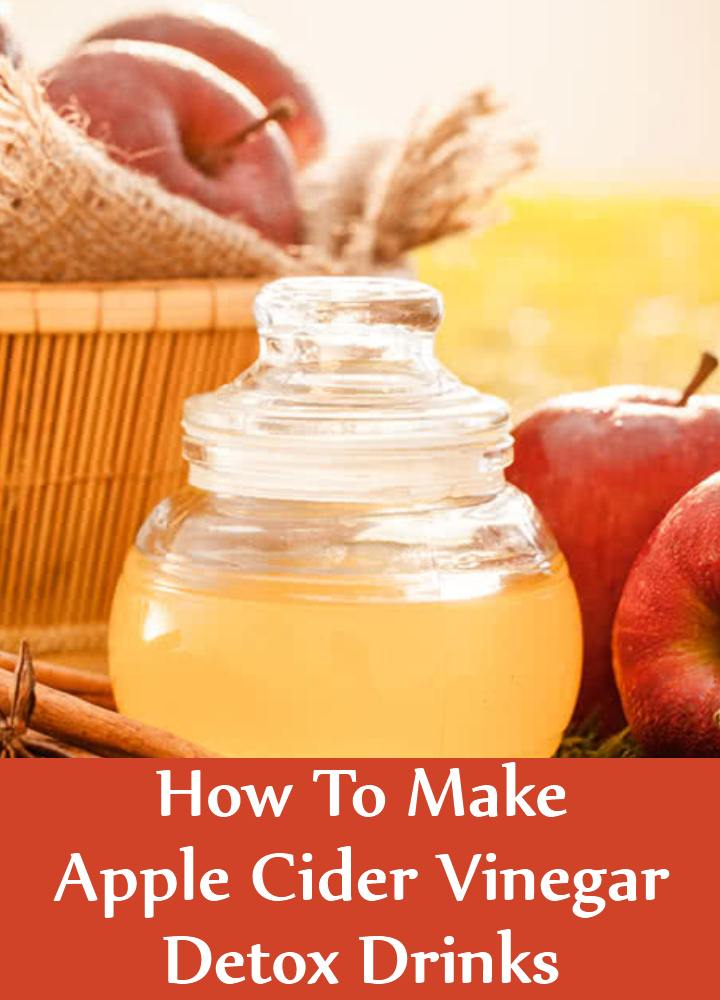 Apple Cider Vinegar Detox Drinks