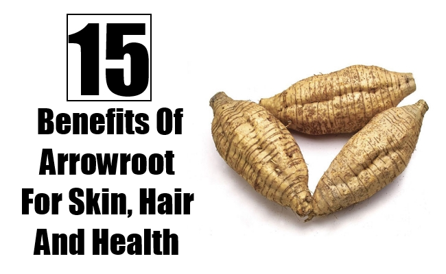 Benefits Of Arrowroot