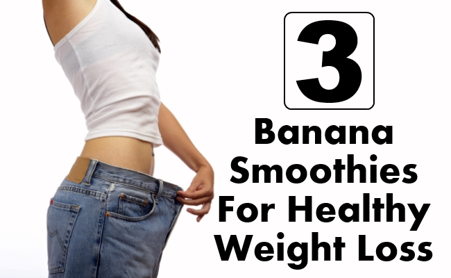Delicious Banana Smoothies For Healthy Weight Loss
