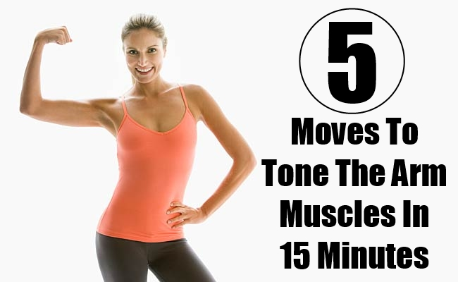 Moves To Tone The Arm Muscles In 15 Minutes