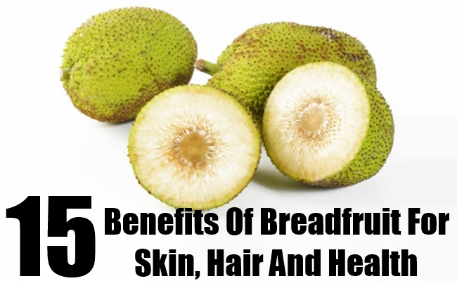 Breadfruit For Skin, Hair And Health