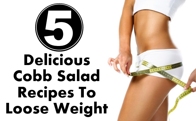 Delicious Cobb Salad Recipes To Loose Weight
