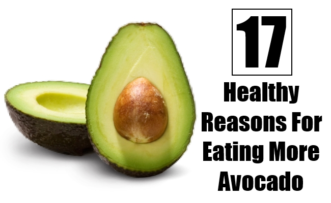 Healthy Reasons For Eating More Avocado