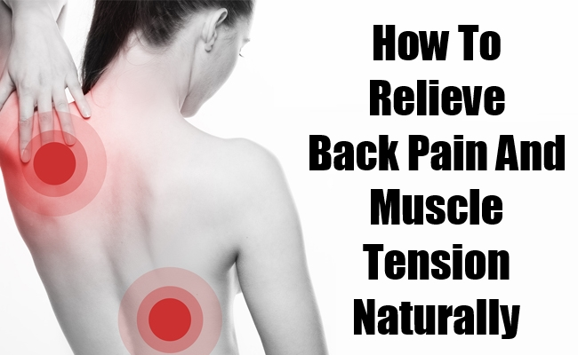 Relieve Back Pain And Muscle Tension Naturally