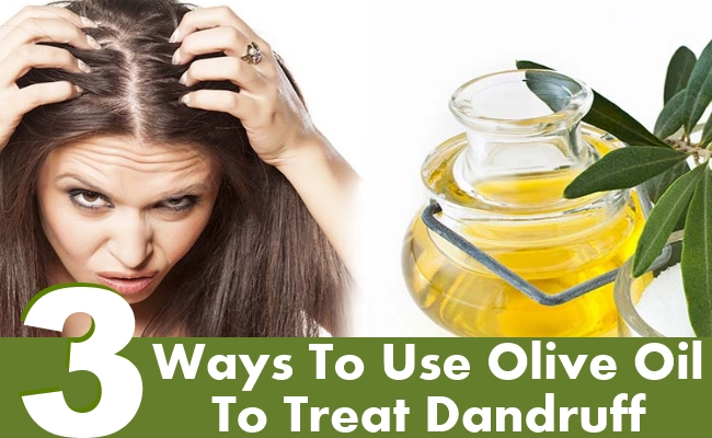 Ways To Use Olive Oil To Treat Dandruff