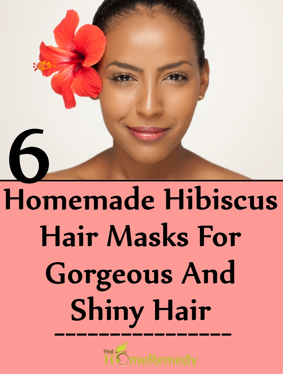 Homemade Hibiscus Hair Masks For Gorgeous And Shiny Hair