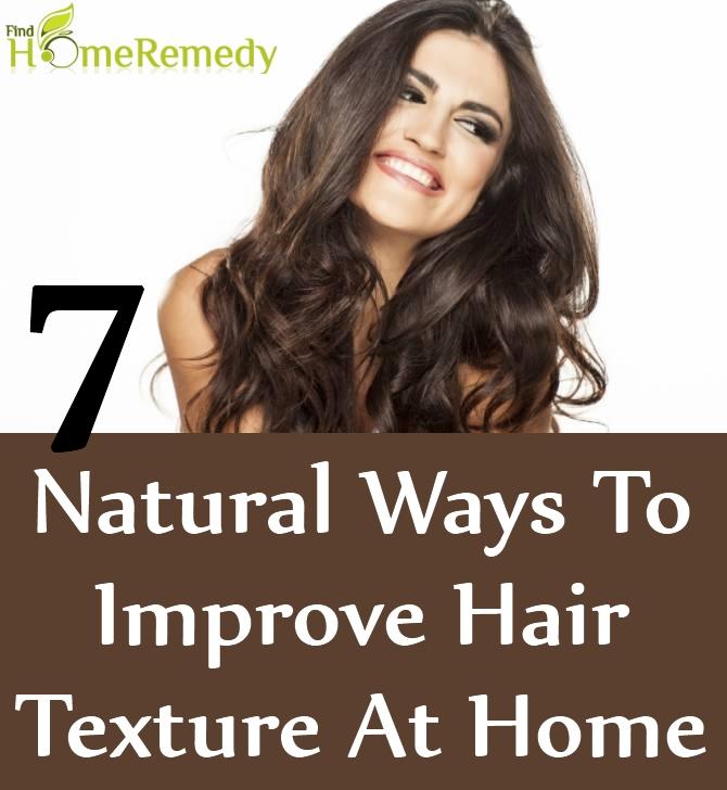 Natural Ways To Improve Hair Texture