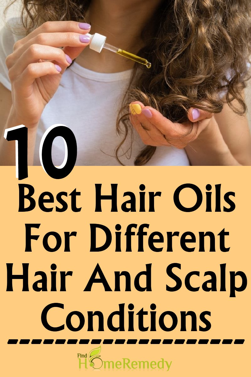 Best Hair Oils For Different Hair And Scalp Conditions
