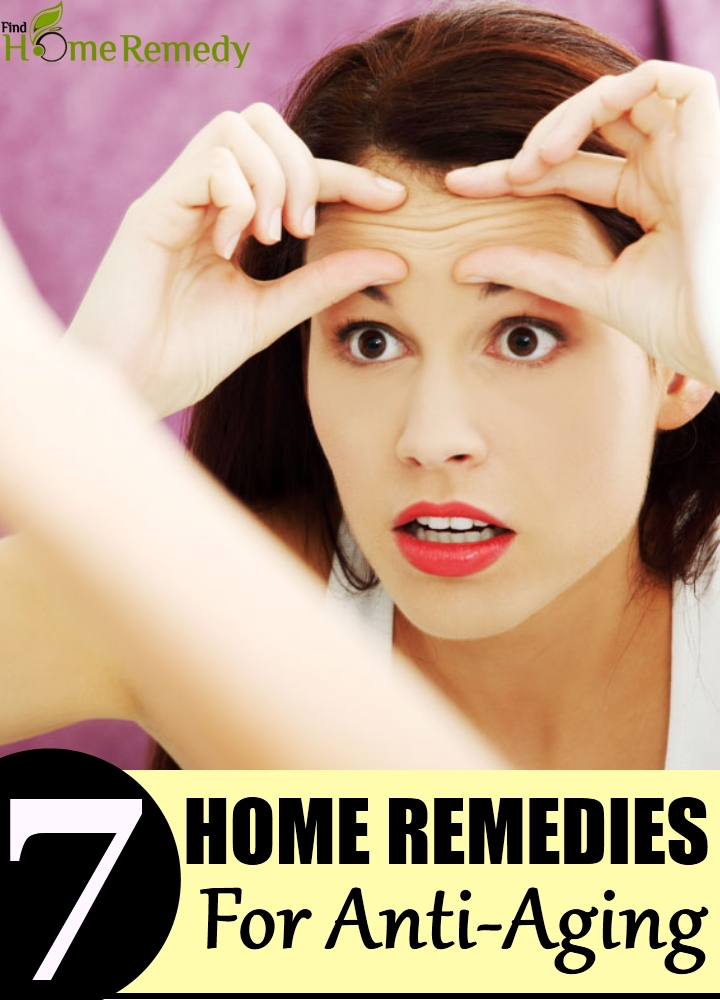 7 Home Remedies For Anti-Aging