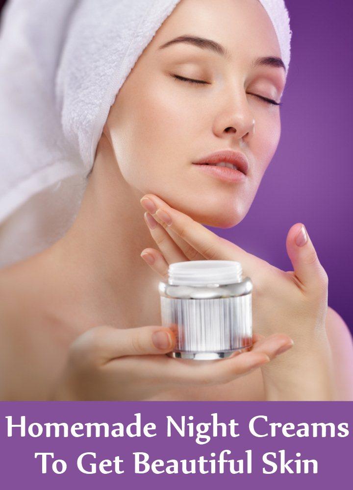 Homemade Night Creams To Get Beautiful Skin