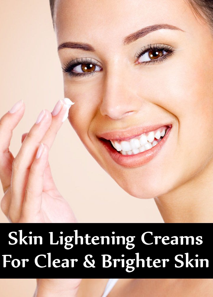 Skin Lightening Creams For Clear And Brighter Skin