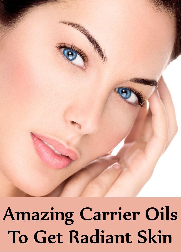Carrier Oils To Get Radiant Skin
