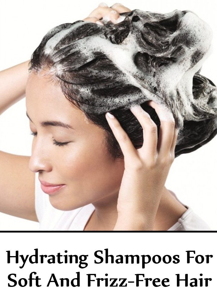 Hydrating Shampoos For Soft And Frizz-Free Hair