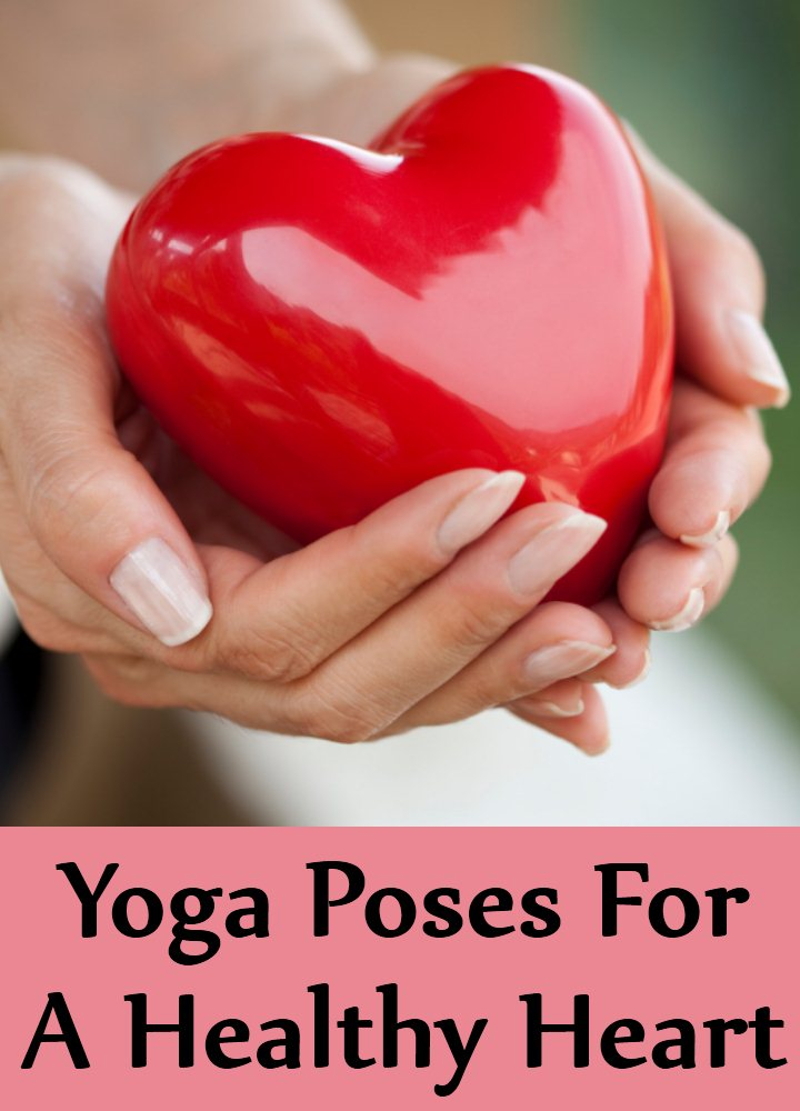 9 Yoga Poses For A Healthy Heart