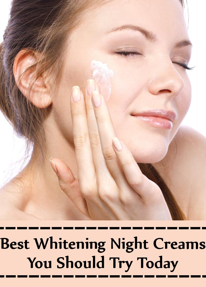 8 Best Whitening Night Creams You Should Try Today