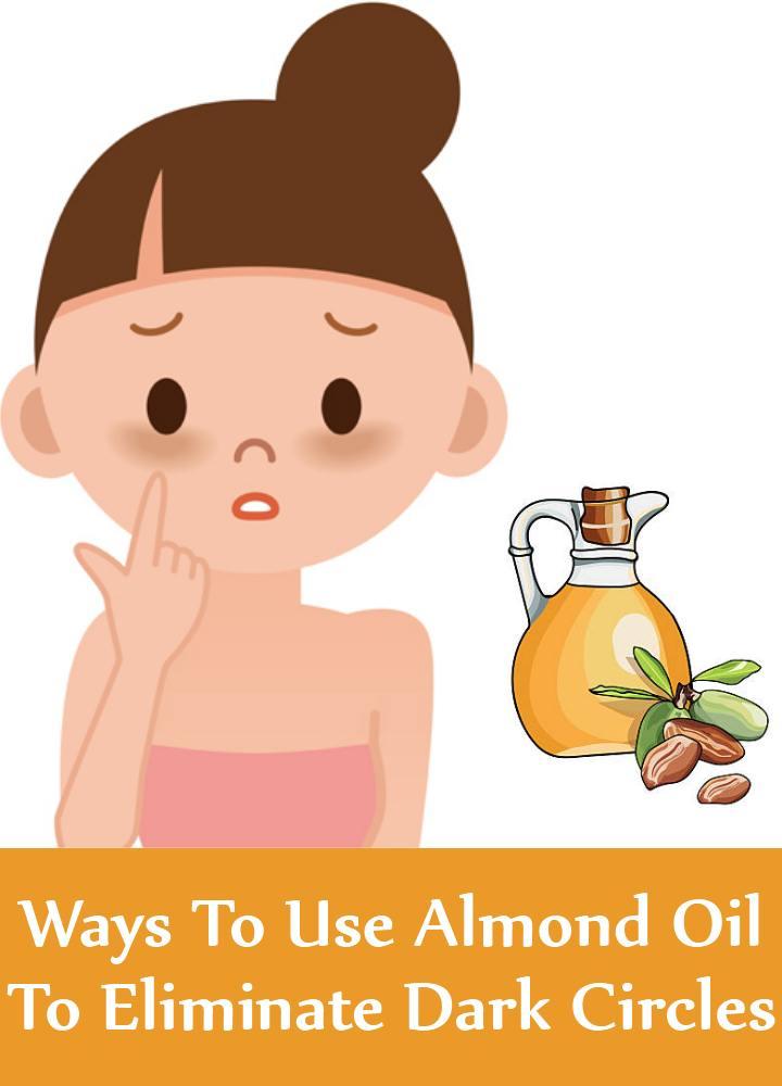 7 Incredible Ways To Use Almond Oil To Eliminate Dark Circles