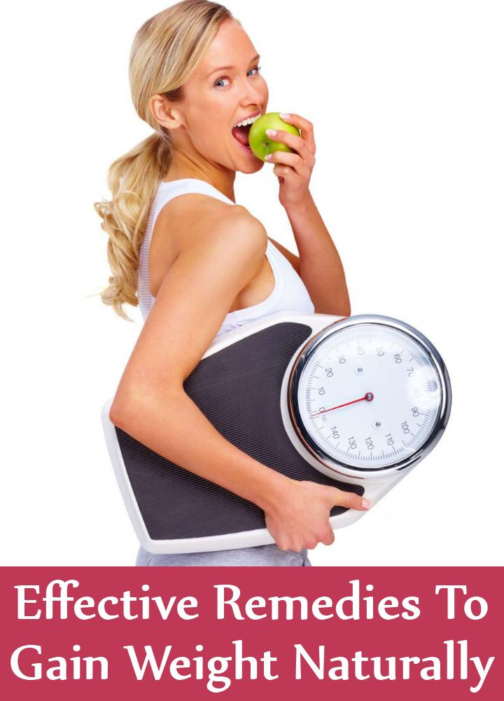 9 Effective Remedies To Gain Weight Naturally